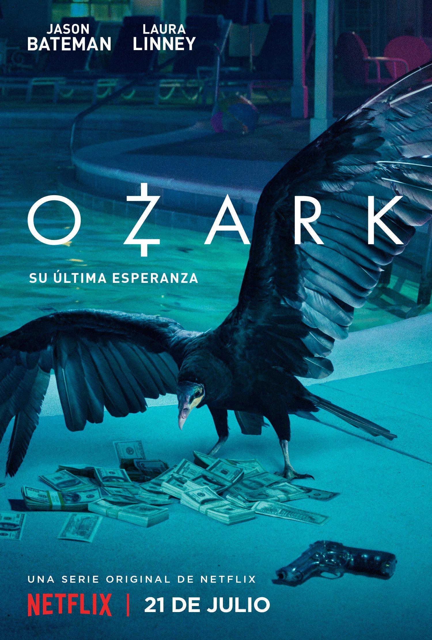 'Ozark' presenta su póster y tráiler, el 21 de julio en Netflix • En tu pantalla