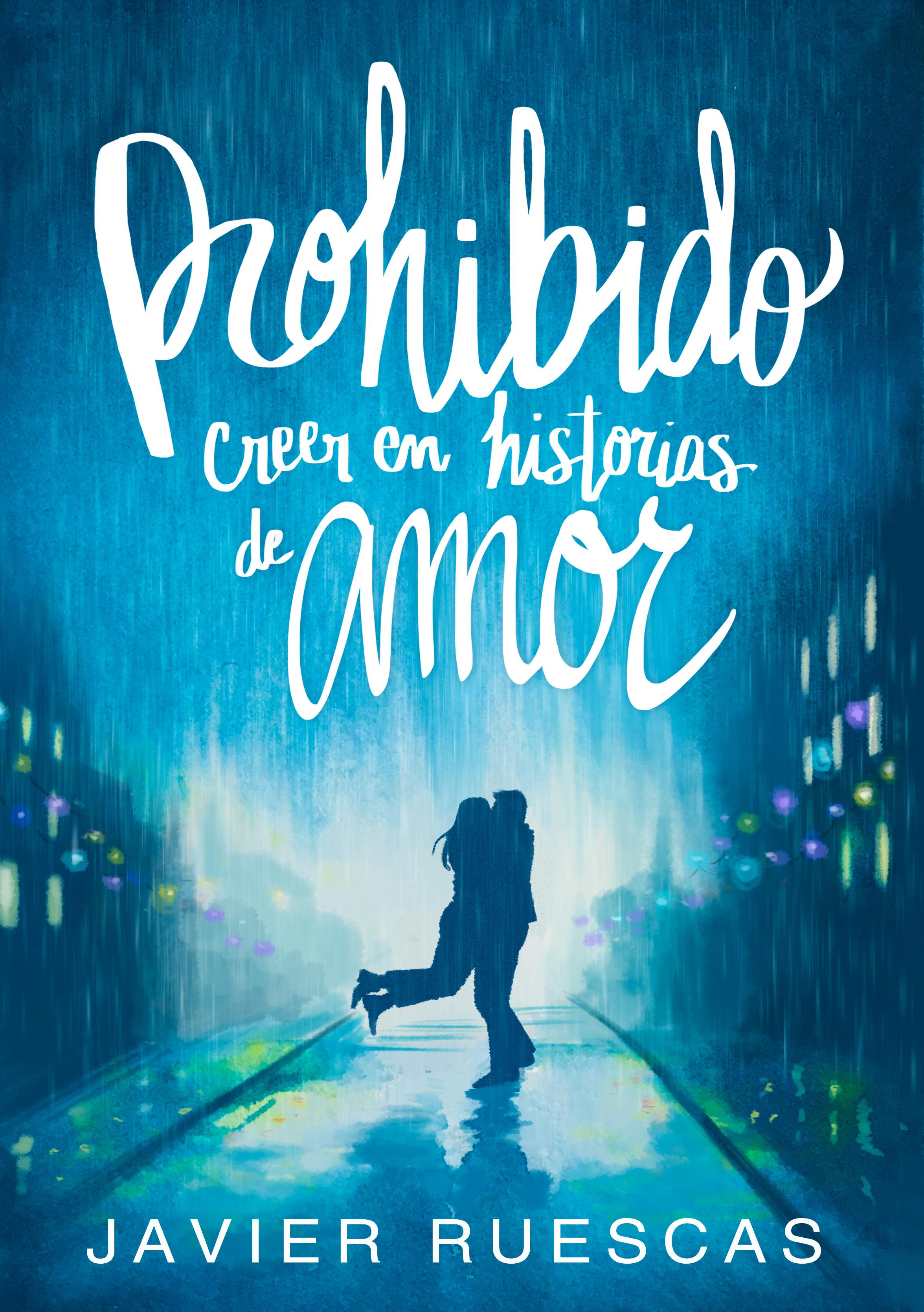 'Prohibido creer en historias de amor', la nueva novela de Javier Ruescas • En tu pantalla