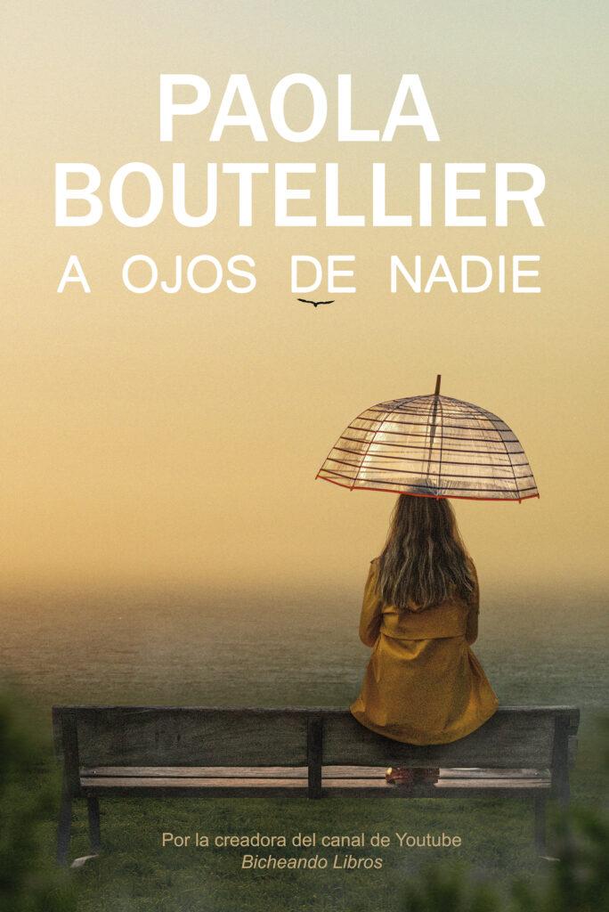 Entrevista a Paola Boutellier: «'A ojos de nadie' no es solo una novela negra, es una historia que habla de mujeres luchadoras» • En tu pantalla