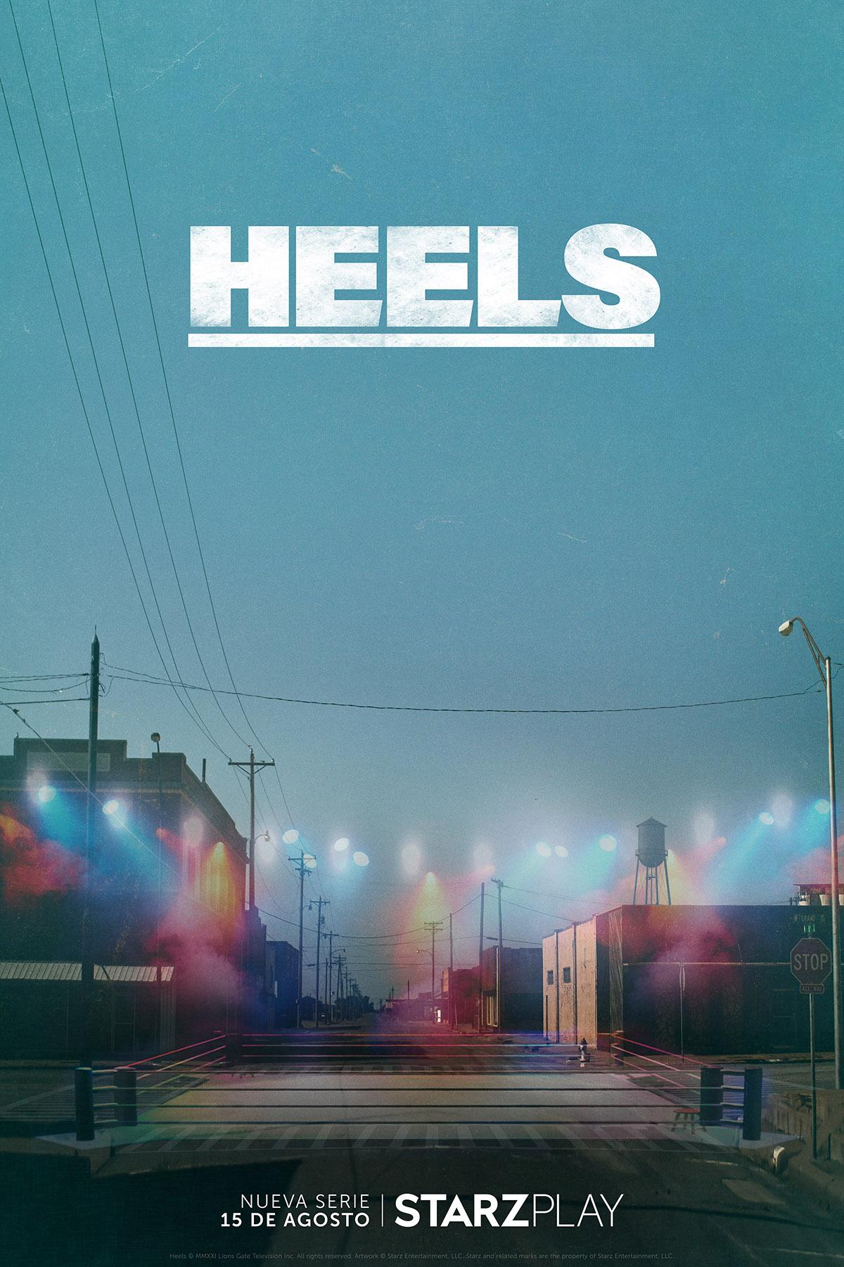 'Heels' llegará a Starzplay el próximo 15 de agosto • En tu pantalla